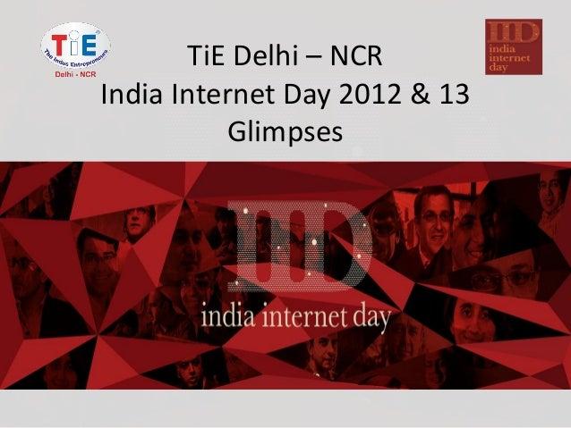 TiE Delhi – NCR India Internet Day 2012 & 13 Glimpses
