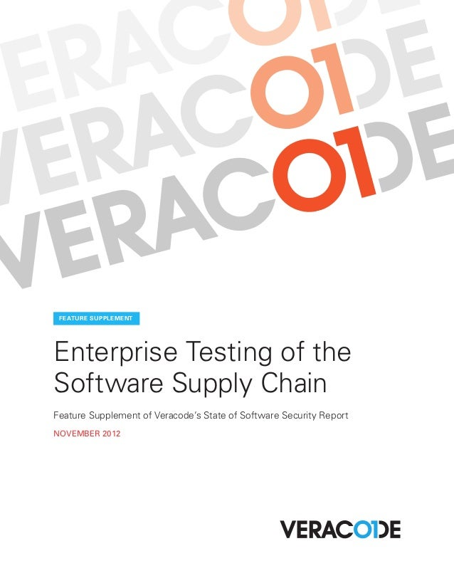 FEATURE SUPPLEMENTEnterprise Testing of theSoftware Supply ChainFeature Supplement of Veracode's State of Software Securit...