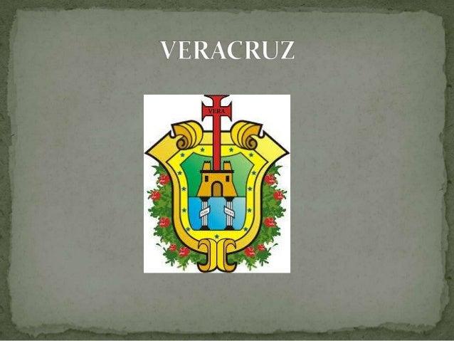 •La cruz con la palabra latina VERA, significa VERACRUZ.•El campo verde: Foresta o tierra firme, Nueva España o Indias.•El...