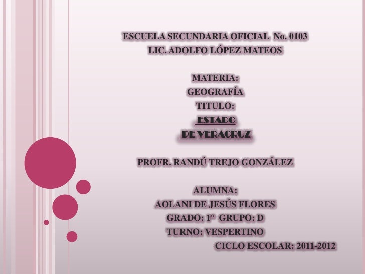 ESCUELA SECUNDARIA OFICIAL No. 0103    LIC. ADOLFO LÓPEZ MATEOS             MATERIA:            GEOGRAFÍA             TITU...