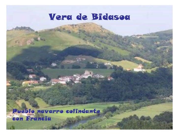 Vera de Bidasoa Pueblo navarro colindante  con Francia