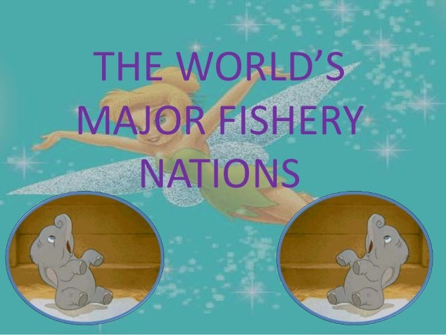 THE WORLD'SMAJOR FISHERY  NATIONS