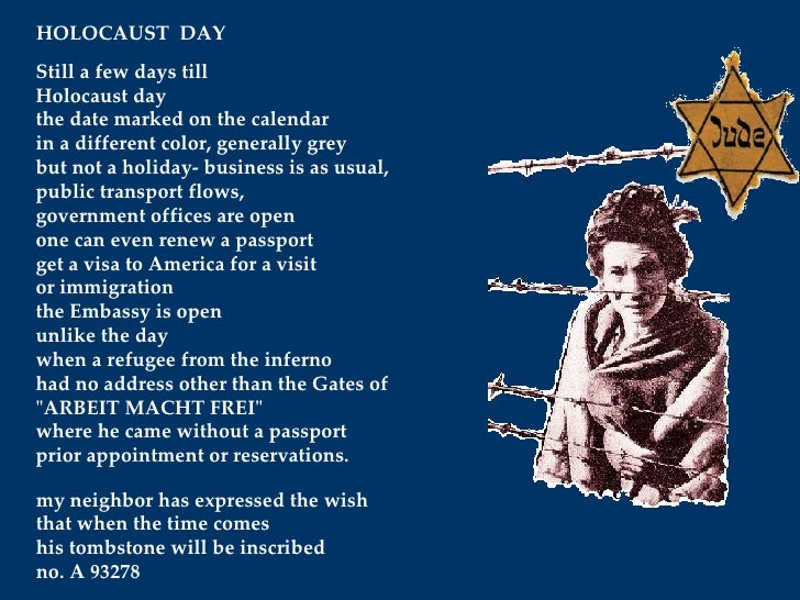 Still a few days till Holocaust day the date marked on the calendar in a different color, generally grey but not a holiday...