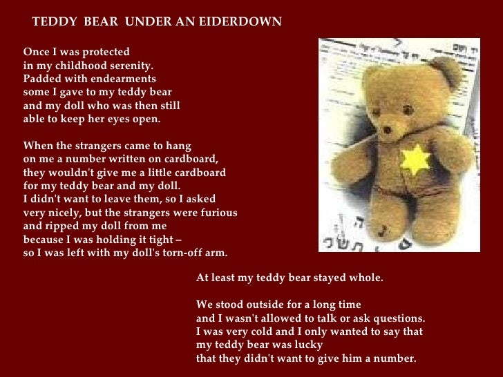 Once I was protected in my childhood serenity. Padded with endearments some I gave to my teddy bear and my doll who was th...