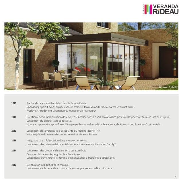 dossier de presse veranda rideau 2016. Black Bedroom Furniture Sets. Home Design Ideas