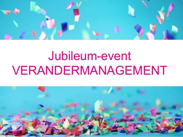 Jubileum-event VERANDERMANAGEMENT