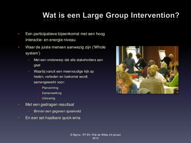 large group intervention These propositions may ground large-group intervention methods in  keywords : organizational change large-group interventions social.