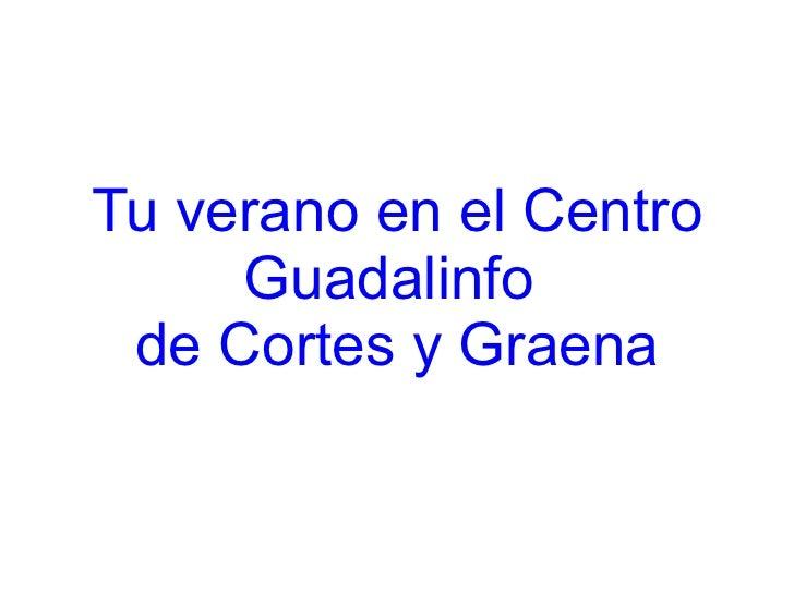 Tu verano en el Centro Guadalinfo  de Cortes y Graena
