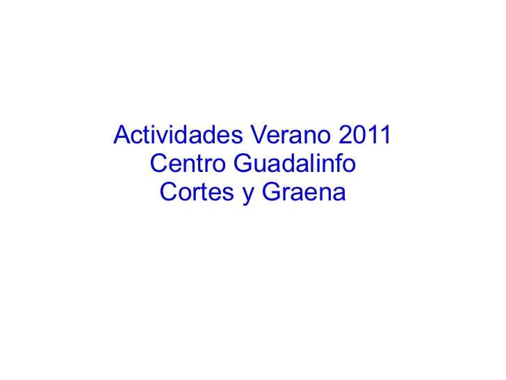 Actividades Verano 2011 Centro Guadalinfo Cortes y Graena