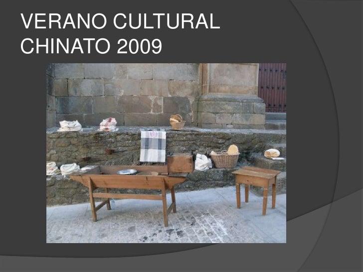 VERANO CULTURAL CHINATO 2009<br />