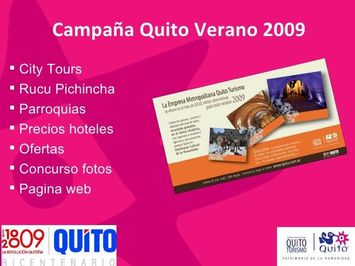 Campaña Quito Verano 2009  City Tours  Rucu Pichincha  Parroquias  Precios hoteles  Ofertas  Concurso fotos  Pagina...