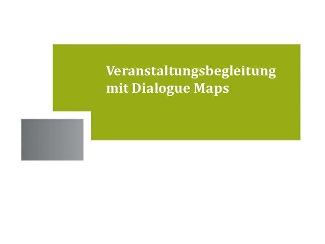 Standorte  Veranstaltungsbegleitung  mit Dialogue Maps