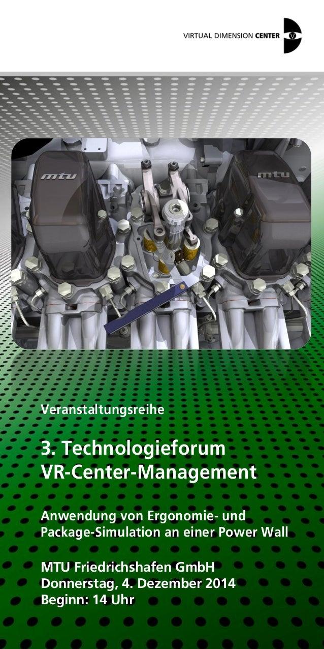 Veranstaltungsreihe  3. Technologieforum  VR-Center-Management  Anwendung von Ergonomie- und  Package-Simulation an einer ...