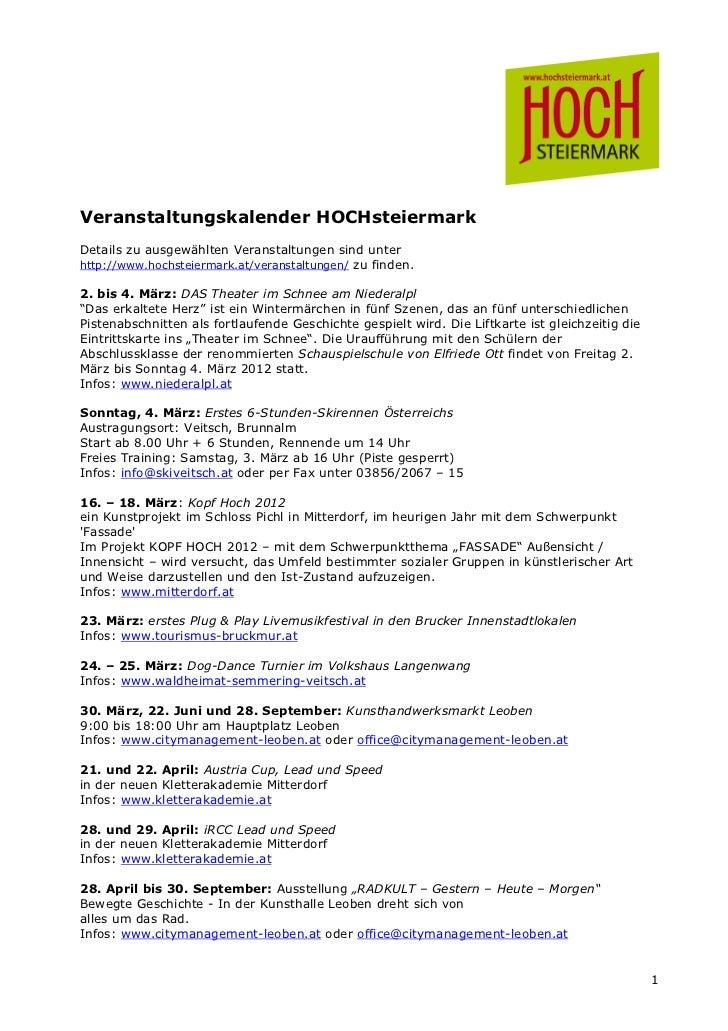 Veranstaltungskalender HOCHsteiermarkDetails zu ausgewählten Veranstaltungen sind unterhttp://www.hochsteiermark.at/verans...