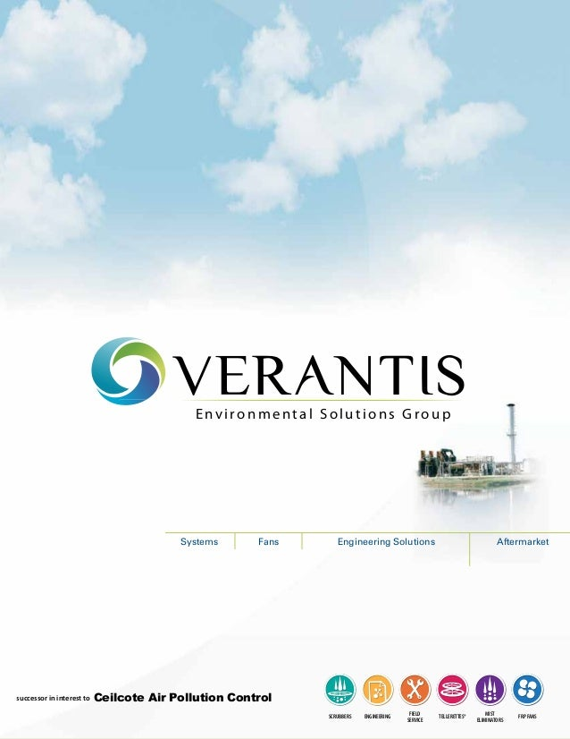 VERANTIS Environmental Solutions Group  Systems  successor in interest to  Fans  Engineering Solutions  Aftermarket  Ceilc...