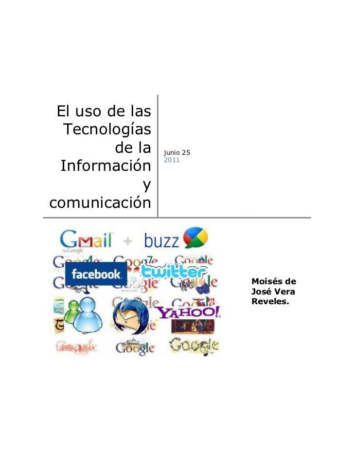 El uso de las  Tecnologías         de la   junio 25 Información                 2011             ycomunicación            ...