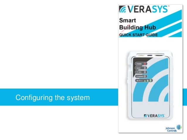 Verasys technical introduction