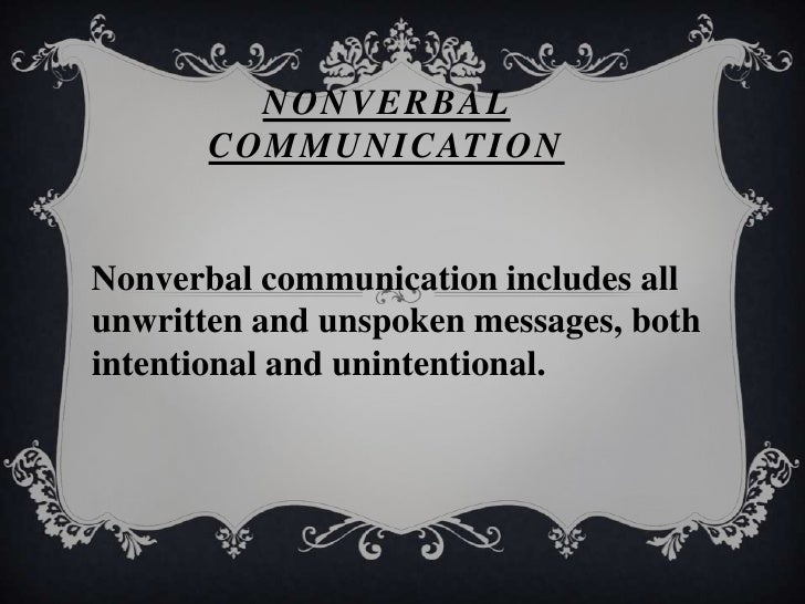 verbal non verbal communication  assume nothing