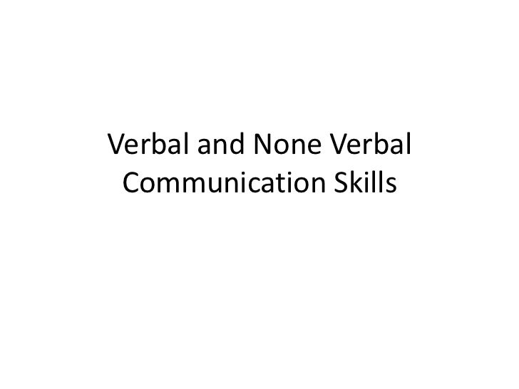 Verbal and None Verbal Communication Skills