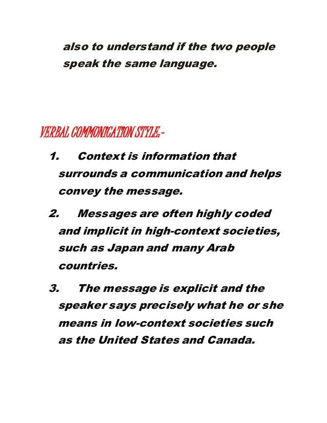 Verbal communication..