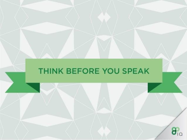 IQ Work Hacks : Verbal communication  Slide 3