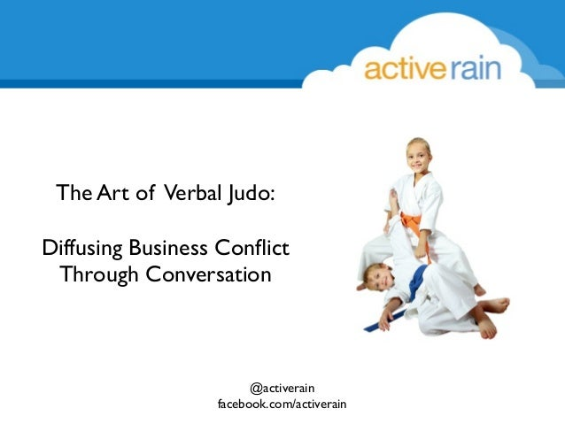 verbal judo  the art of using words to close more deals