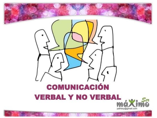 COMUNICACIÓN VERBAL Y NO VERBAL