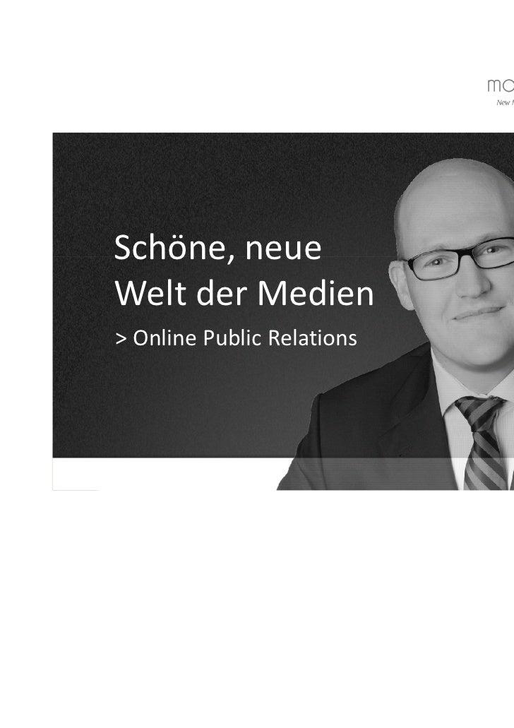 Schöne, neueWelt der Medien> Online Public Relations