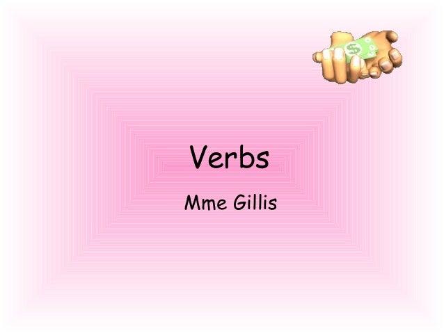 Verbs Mme Gillis