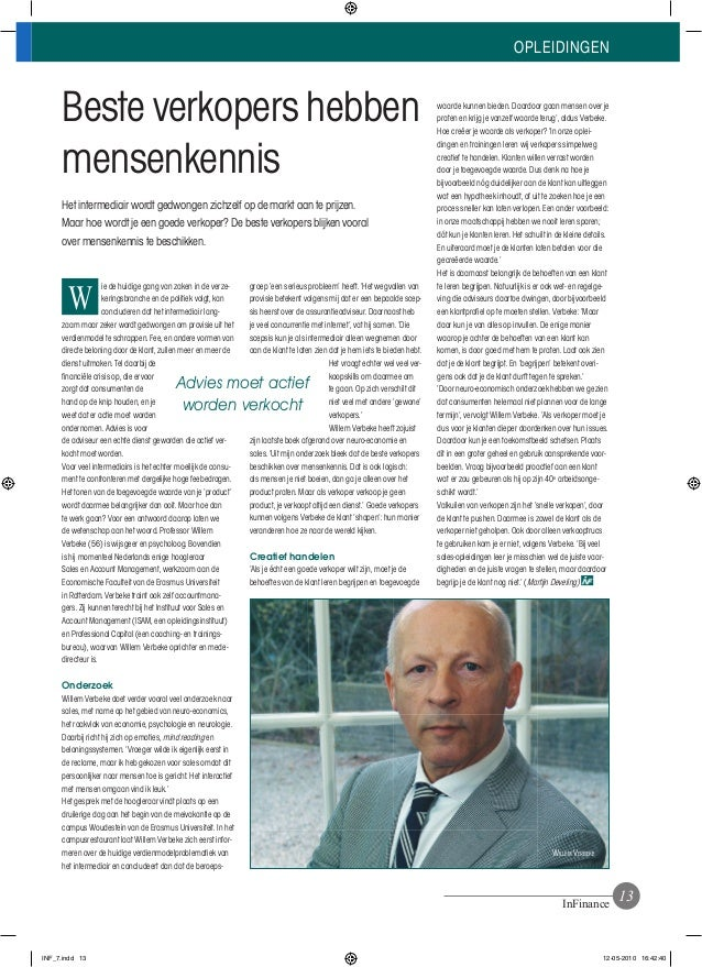 OPLEIDINGEN InFinance Beste verkopers hebben mensenkennis Het intermediair wordt gedwongen zichzelf op de markt aan te pri...