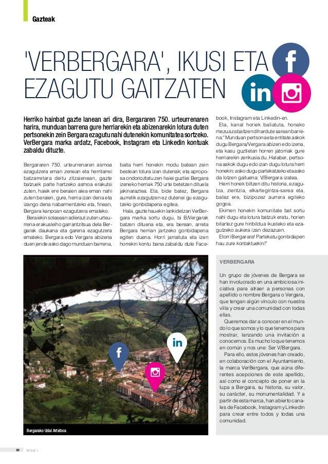 10 B750! • 'VERBERGARA', IKUSI ETA EZAGUTU GAITZATEN Herriko hainbat gazte lanean ari dira, Bergararen 750. urteurrenaren ...