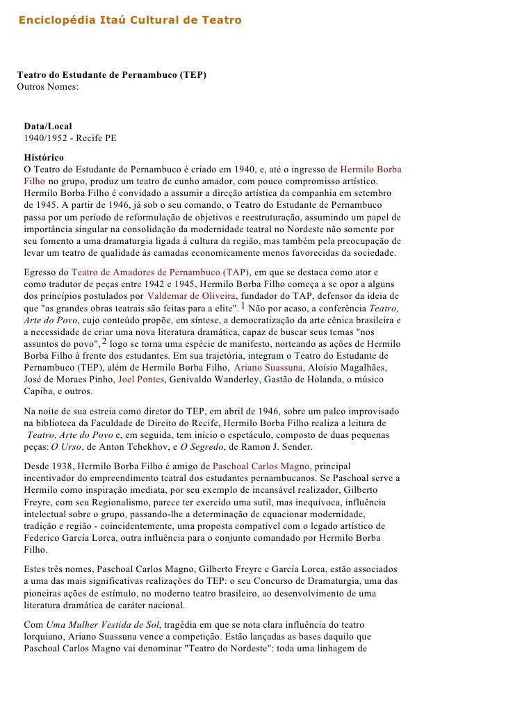 Enciclopédia Itaú Cultural de TeatroTeatro do Estudante de Pernambuco (TEP)Outros Nomes: Data/Local 1940/1952 - Recife PE ...