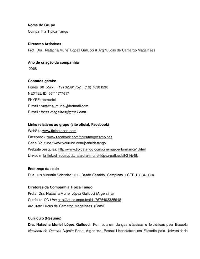 Nome do Grupo  Companhia Típica Tango  Diretores Artísticos  Prof. Dra. Natacha Muriel López Gallucci & Arq° Lucas de Cama...