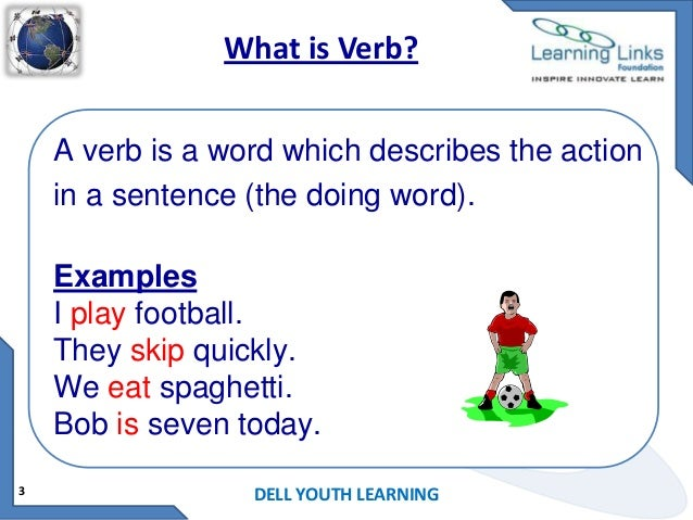 Verb & kinds of verbs