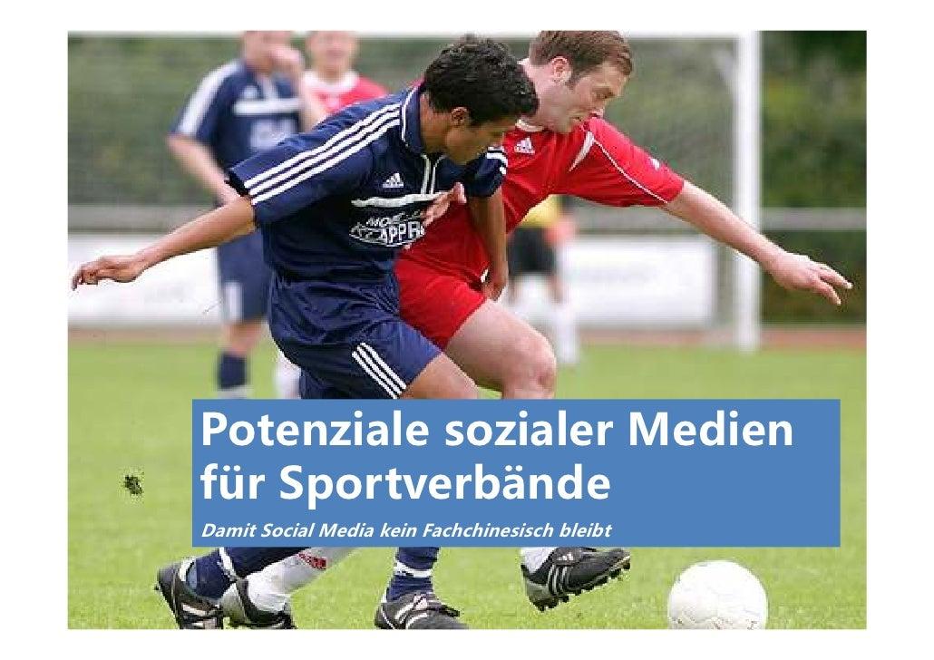 Potenziale sozialer Medienfür SportverbändeDamit Social Media kein Fachchinesisch bleibt