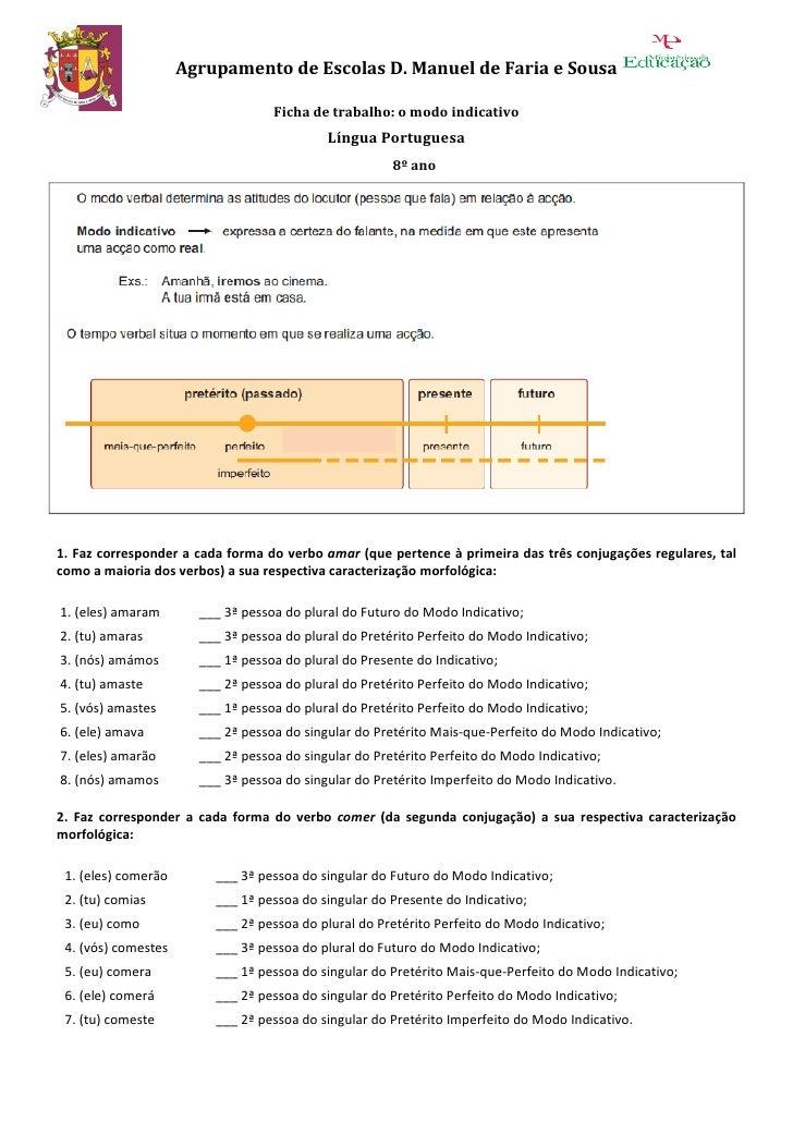 Agrupamento de Escolas D. Manuel de Faria e Sousa                                     Ficha de trabalho: o modo indicativo...
