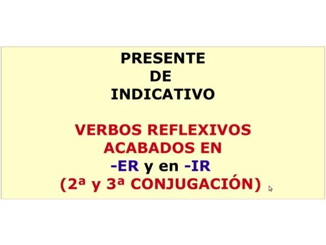 Verbos reflexivos de la segunda y tercera conjugación
