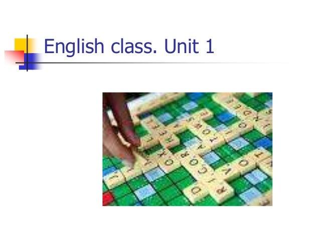 English class. Unit 1