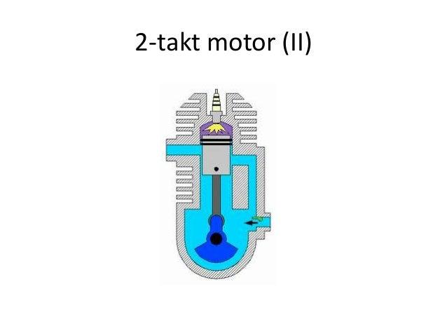 2 Takt Motor II