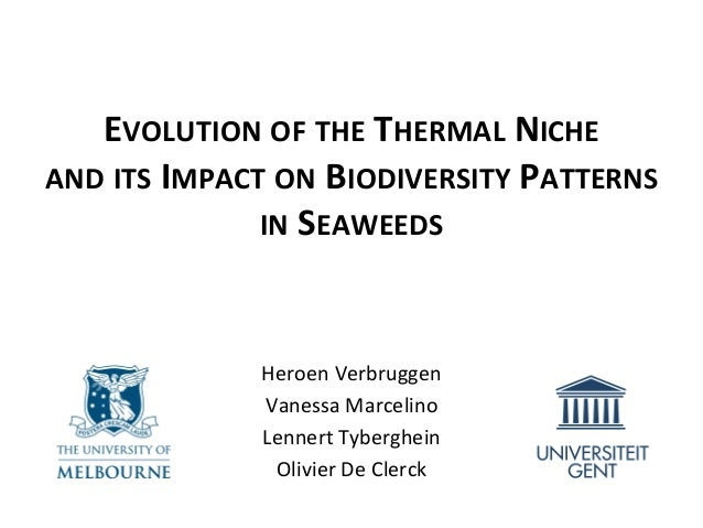 EVOLUTION	   OF	   THE	   THERMAL	   NICHE	   	    AND	   ITS	   IMPACT	   ON	   BIODIVERSITY	   PATTERNS	    IN	   SEAWEE...