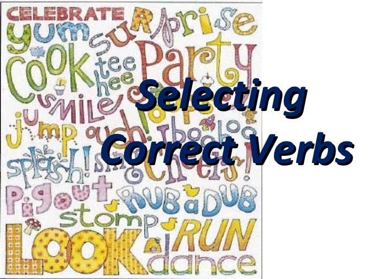 SelectingCorrect Verbs