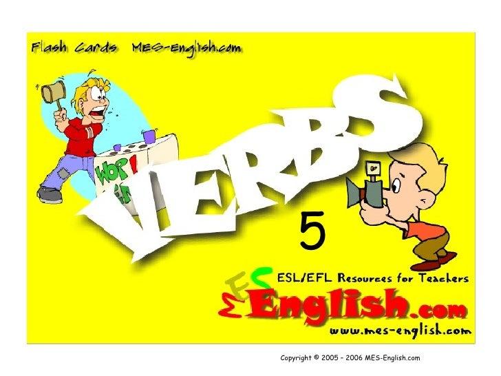 5 Copyright © 2005 – 2006 MES-English.com