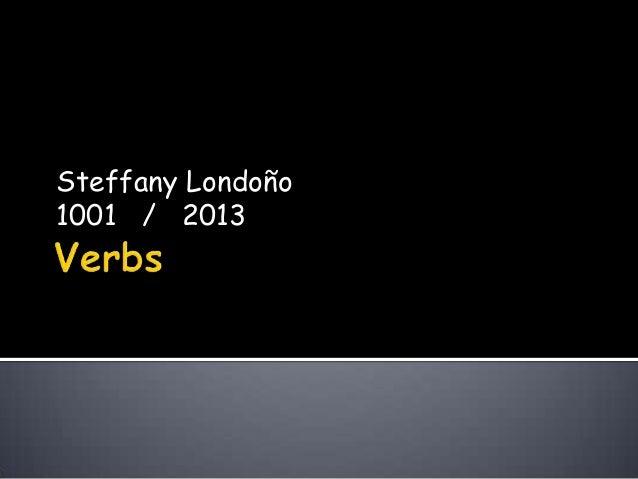 Steffany Londoño1001 / 2013