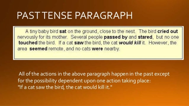 verb tense consistency in essays What is the rule of verb tense consistency  consistency in verb tense means  past - went, saw, was, called if writing academic essays such as for.