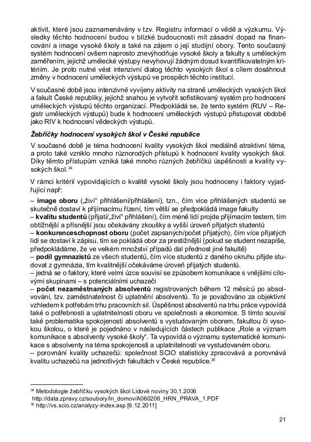 strategického marketingu a nutným předpokladem pro tvorbu efektivního marketingo- vého mixu vysoké školy. Jakubíková45 cha...