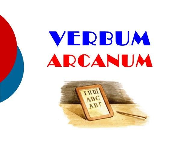 VERBUM ARCANUM