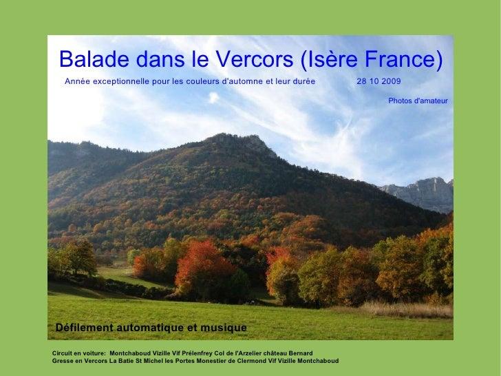 Balade dans le Vercors (Isère France) Circuit en voiture:  Montchaboud Vizille Vif Prélenfrey Col de l'Arzelier château B...