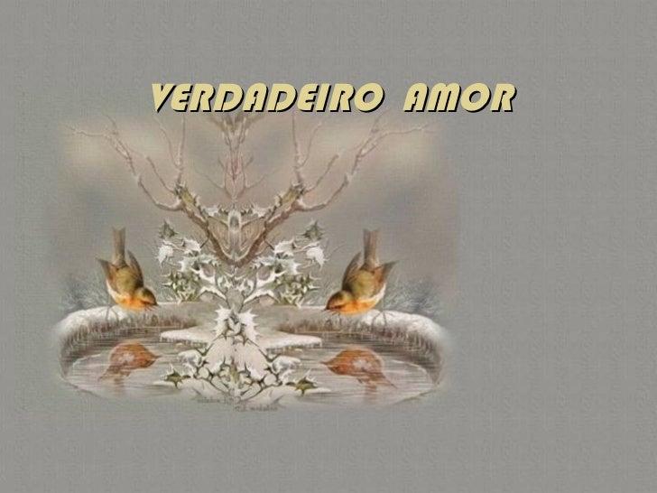 VERDADEIRO  AMOR