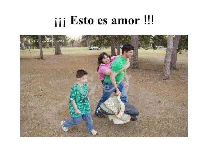 ¡¡¡ Esto es amor !!!