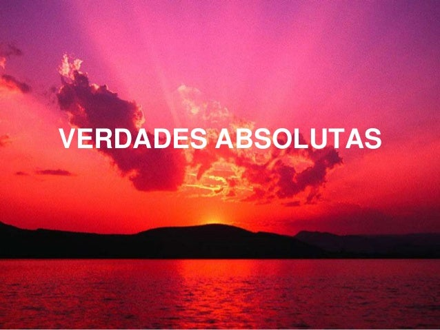 VERDADES ABSOLUTAS